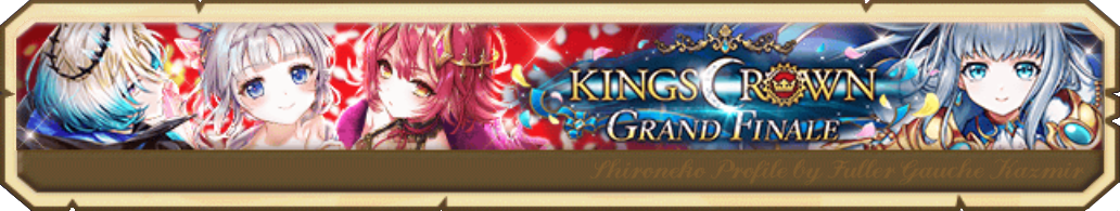 KINGS CROWN ~GRAND FINALE~