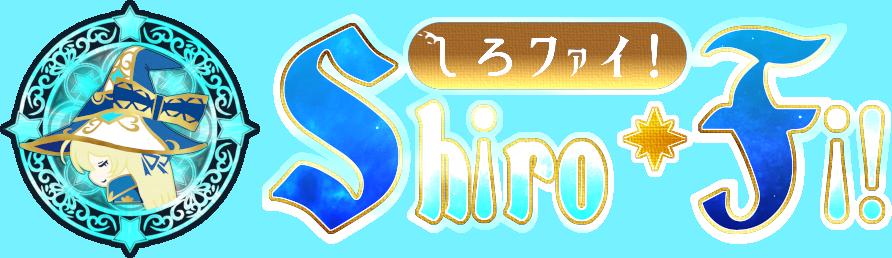 Shiro*Fi!